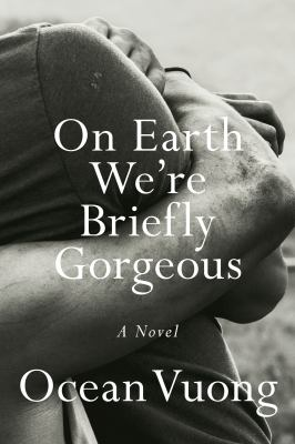Book cover for On Earth we're briefly gorgeous.