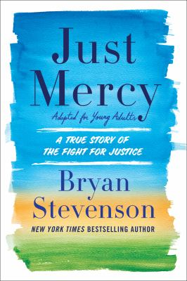 Just Mercy: Adapted for young adults