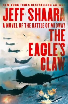 The eagle's claw : by Shaara, Jeff,