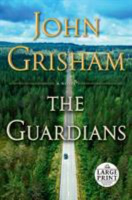 The guardians / by Grisham, John