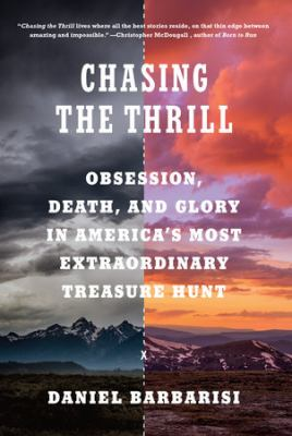 Chasing the thrill : by Barbarisi, Daniel