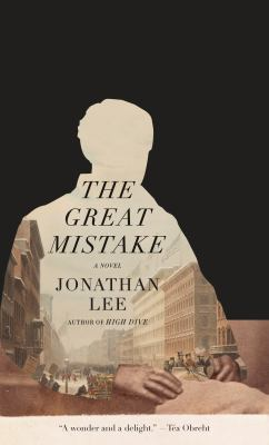 The great mistake / by Lee, Jonathan,