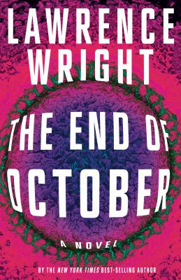 Book Cover: The End of October by Lawrence Wright