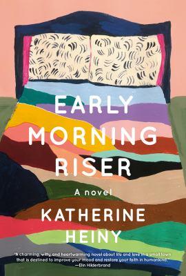 Early Morning Riser - June