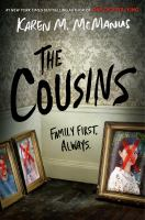 The Cousins by McManus, Karen M. © 2020 (Added: 3/23/21)