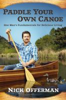 Book cover for Paddle Your Own Canoe by Nick Offerman