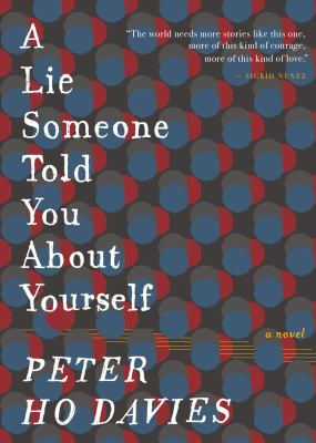 A lie someone told you about yourself / by Davies, Peter Ho,