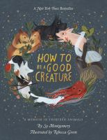 How to be a Good Creature book cover