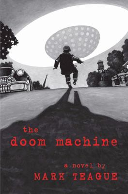 Details about The Doom Machine: a novel