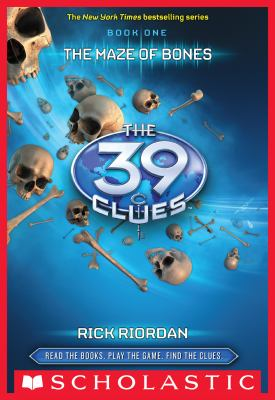 The 39 Clues: The Maze of Bones by Rick Riordan