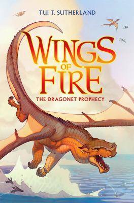 The dragonet prophecy / by Sutherland, Tui,