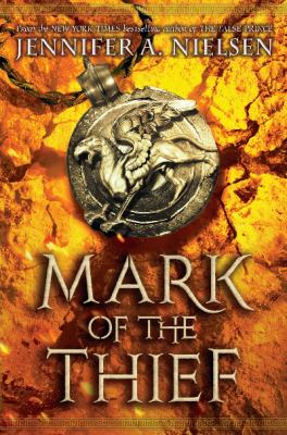 Mark of the thief / by Nielsen, Jennifer A.,