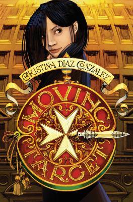 Moving target / by Gonzalez, Christina Diaz,