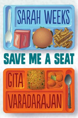 Save me a seat / by Weeks, Sarah,