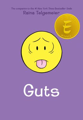 Guts / by Telgemeier, Raina,