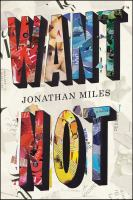 Book cover for Want Not by Jonathan Miles