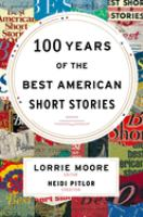 Book cover for 100 Years of the Best American Short Stories