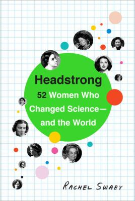 Cover of Headstrong by Rachel Swaby