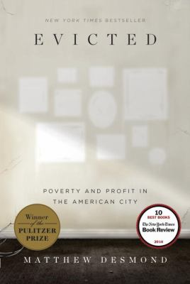 cover of Evicted: Poverty and Profit in the American City