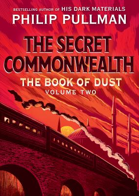 Book cover: The Secret Commonwealth (The Book of Dust volume 2) by Philip Pullman