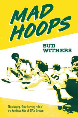 Mad hoops : by Withers, Bud,