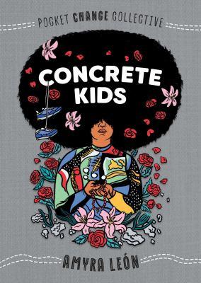 Concrete kids / by Leon, Amyra,