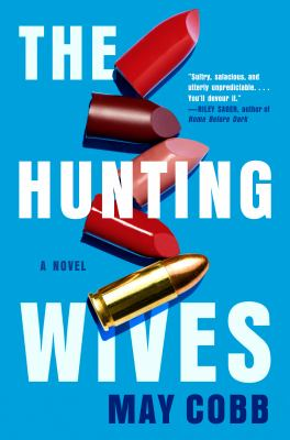 The Hunting Wives - June