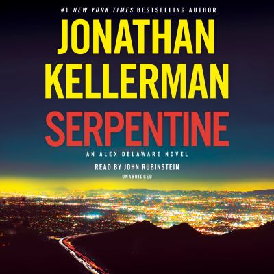 Serpentine : by Kellerman, Jonathan.