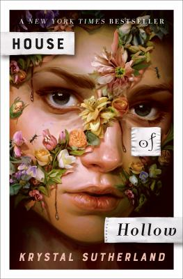 House of Hollow by Krystal M. Sutherland