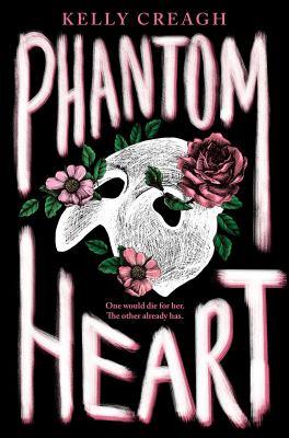Phantom Heart. by Creagh, Kelly.