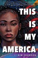 This Is My America by Johnson, Kim © 2020 (Added: 9/16/20)