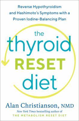 The Thyroid Reset Diet - February