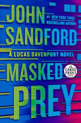 Masked prey / by Sandford, John,