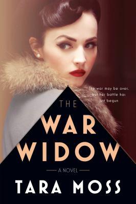 The war widow : a novel by Moss, Tara, author.