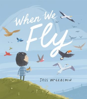 When we fly