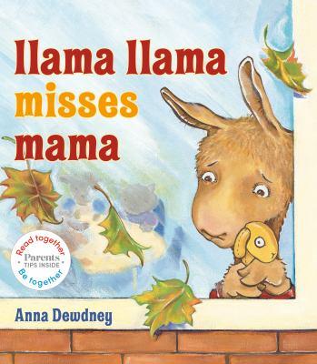 Llama Llama misses mama by Dewdney, Anna, author.