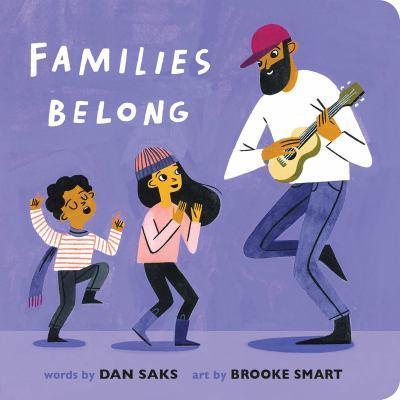 Families belong / by Saks, Dan,