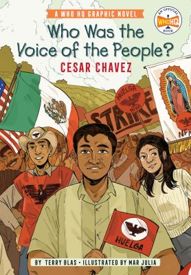 Who Was the Voice of the People? Cesar Chavez