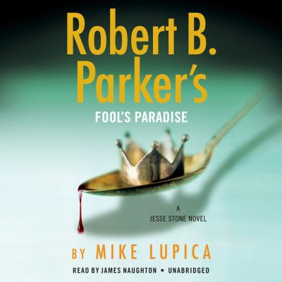 Fool's paradise / by Lupica, Mike,