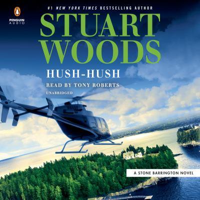 Hush-hush / by Woods, Stuart,