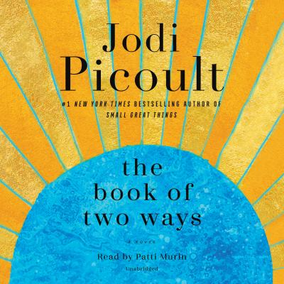 The book of two ways : by Picoult, Jodi,