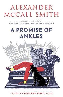 A promise of ankles / by McCall Smith, Alexander,
