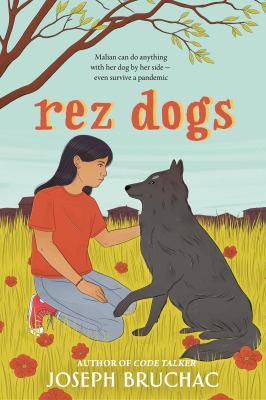 Rez dogs by Bruchac, Joseph, 1942- author.