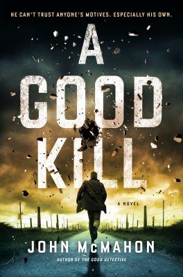 A Good Kill - July