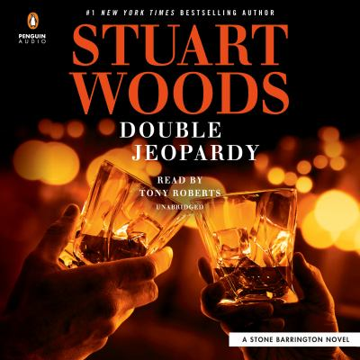 Double jeopardy / by Woods, Stuart,
