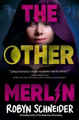 The other Merlin. (Emry Merlin, vol. 1.) / by Schneider, Robyn.