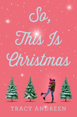 So, this is Christmas / by Andreen, Tracy,