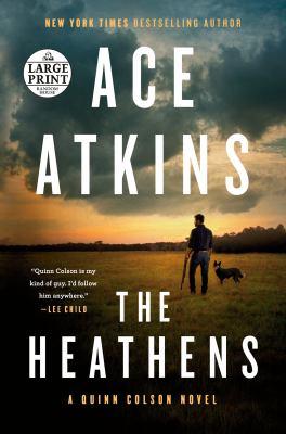 The heathens [large print]