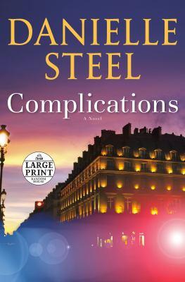 Complications [large print] : a novel