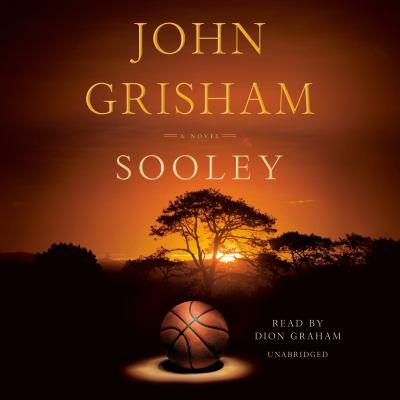 Sooley / by Grisham, John,